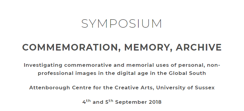 Commemoration, memory, archive: investigating commemorative and memorial uses of personal, non-professional images in the digital age in the Global South