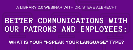 """Better communications with our patrons and employees: what is your """"I-speak your language"""" type?"""